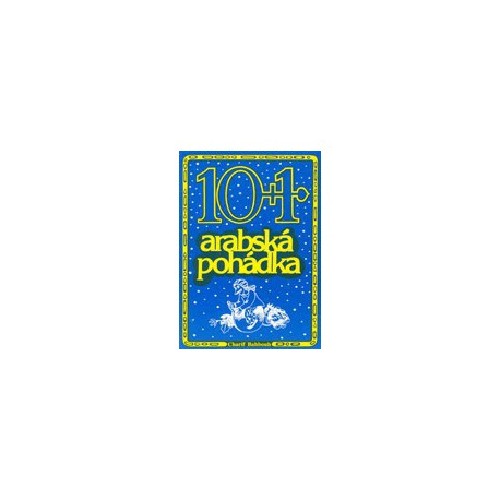 10 + 1 Arabská pohádka