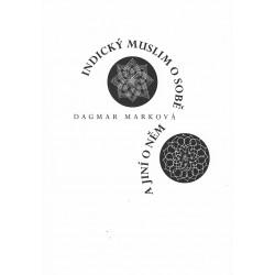 Dagmar Marková, Indický muslim o sobě a jiní o něm