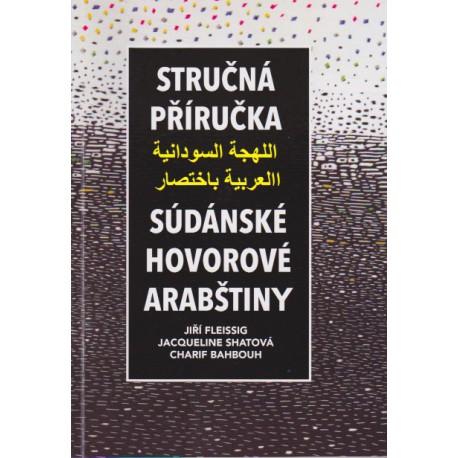 Jiří Fleissig, Jacqueline Shatová, Charif Bahbouh, Stručná příručka súdánské hovorové arabštiny