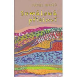 Pavel Mikeš, Somálská přísloví